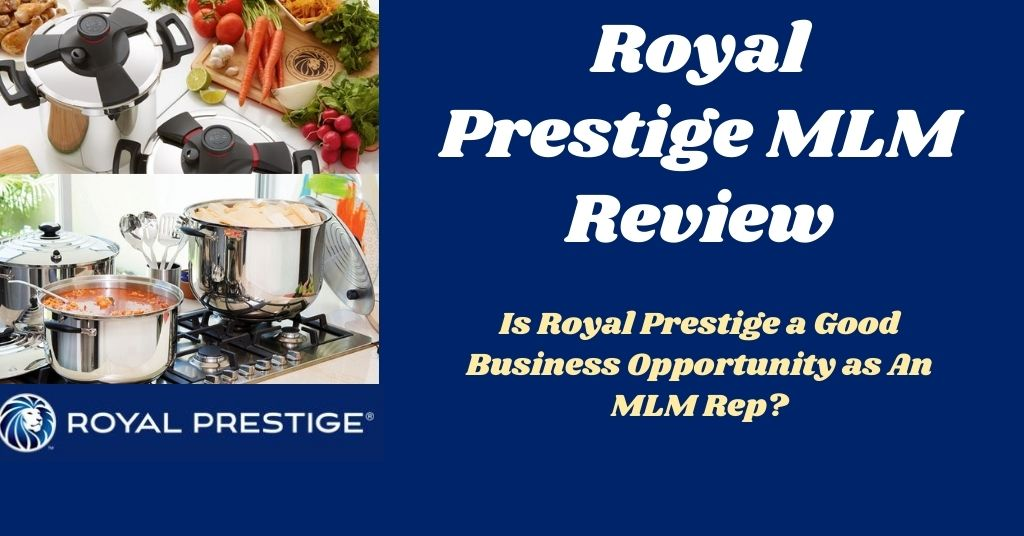 Royal Prestige Cookware MLM Review